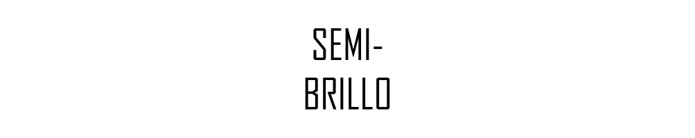 SEMI-BRILLO