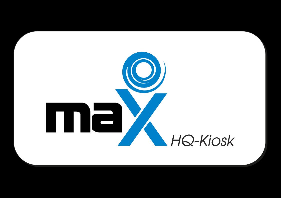 MAX HQ KIOSK